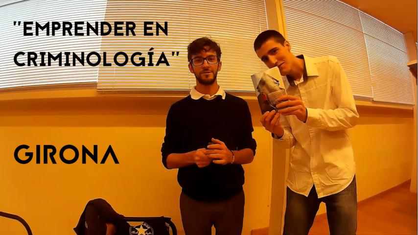 Retazos de «Emprender en criminología» en Girona #CatalonianRoute