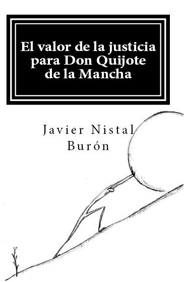 El valor de la justicia para Don Quijote de la Mancha